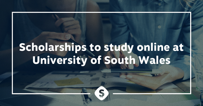 Scholarships to study Online at University of South Wales